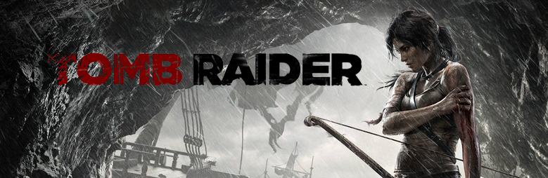 Tomb Raider: The New Beginning of an Old Story