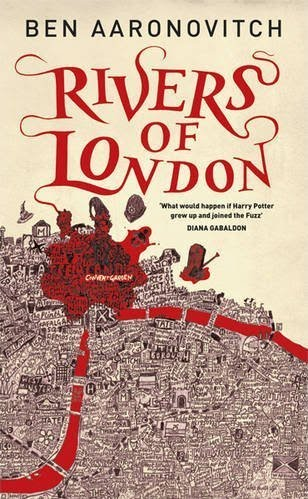 Rivers of London: Urban Fantasy at its Wittiest