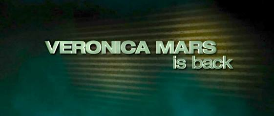 The Veronica Mars Movie Trailer is Better Than You