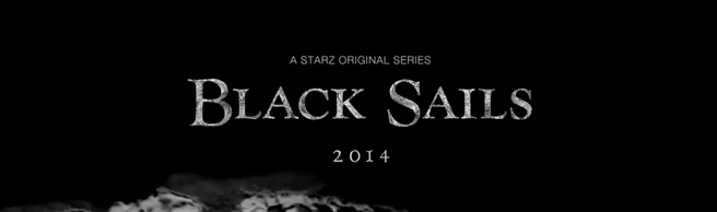Black Sails 1×1 Review: I.