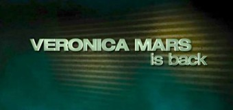 Veronica Mars (The Movie) is Coming to You