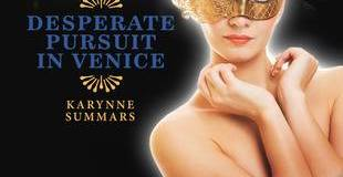 "Karynne Summars Interview: Author of ""Desperate Pursuit In Venice"""