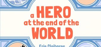 Book Review: A Hero At The End Of The World