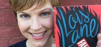 Lois Lane's Time to Shine: An Interview with Gwenda Bond