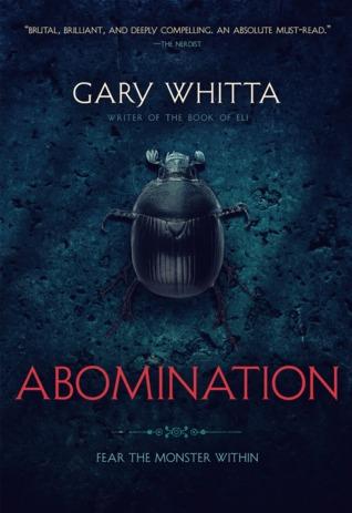 Abomination Gary Whitta