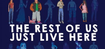 """The Rest of Us Just Live Here"" Is a Story for the Rest of Us"
