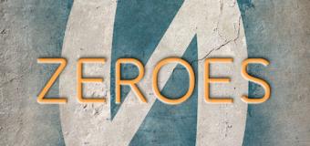 """Zeroes"": Not Your Average Superhero Story"