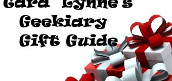 Tara Lynne's Geekiary Gift Guide