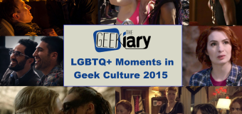 Favorite LGBTQ+ Moments in Geek Culture 2015