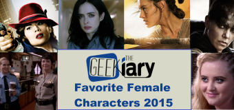 Our Favorite Female Characters in Geek Culture 2015