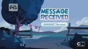 Steven Universe Message Received