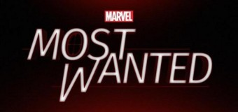 'Marvel's Most Wanted' News & Casting Updates