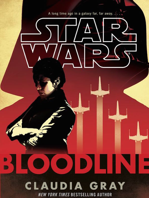 Bloodline Star Wars Claudia Gray