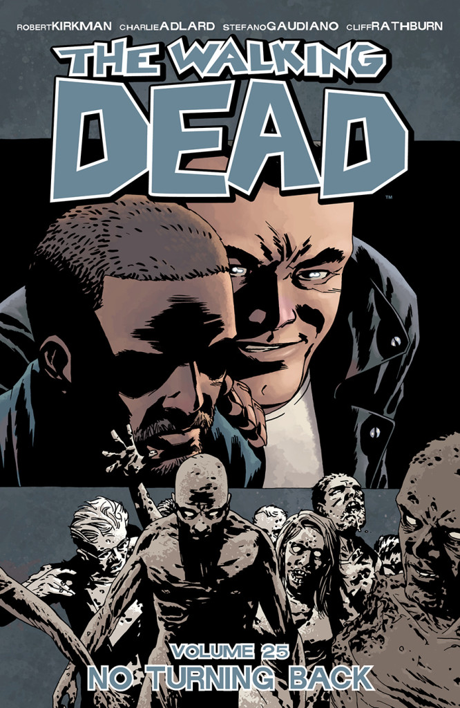 No Turning Back The Walking Dead Volume 24