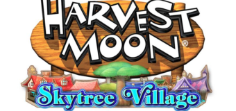 "Natsume Announces ""Harvest Moon: Skytree Village"""