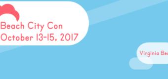 'Beach City Con 2017' Enters Last Day of Successful Kickstarter Campaign