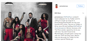 James LaRosa Announces 'Hit the Floor' Fan Art Competition Winners!