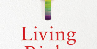 Living Right – A Mother's Journey to Accepting Her Gay Son