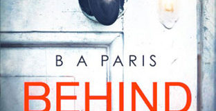 'Behind Closed Doors' by B.A. Paris is a Dark Story about a Perfect Couple