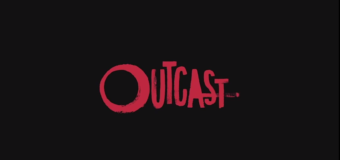 'Outcast' Is Dark and Gritty – And Not For Everyone