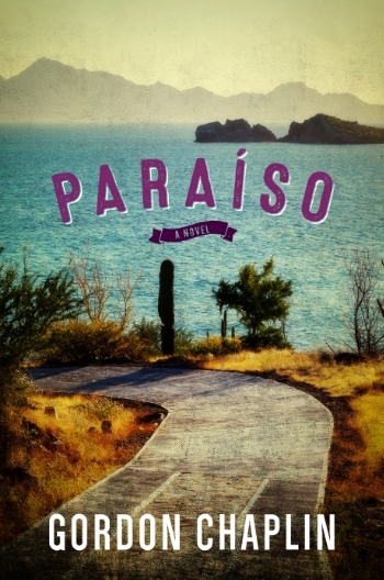 Paraíso Book Cover Gordon Chaplin