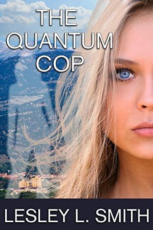 quantum Cop Lesley L Smith Cover