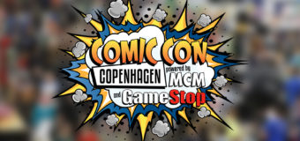 Comic Con Copenhagen Highlights