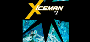 Marvel Gives Iceman A Solo Series For ResurrXion In Spring 2017!