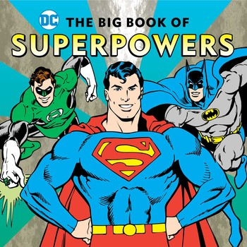 DC Comics The Big Book of Superpowers