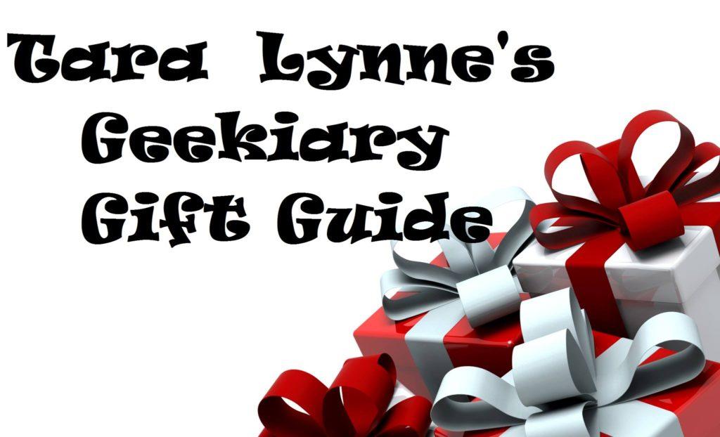 Geekiary Gift Guide Tara Lynne