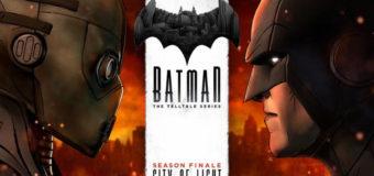 "Batman: The Telltale Series Episode 5: ""City of Light"" Game Review"