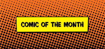 "Get Your Comic Book Fix Through The ""Comic Of Month Club"" Subscription – Interview"