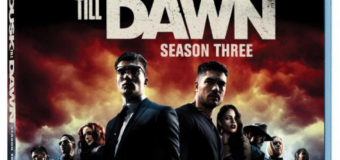 From Dusk Till Dawn: The Series Season 3 Coming to Blu-ray and DVD on February 7, 2017!