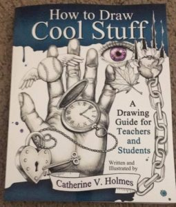 How to Draw Cool Stuff series Catherine V Holmes