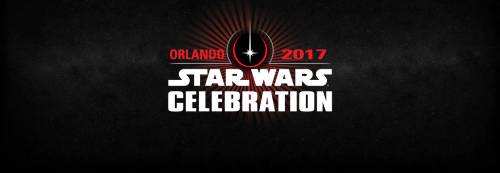 star wars celebration 2017 orlando