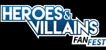 HVFF – Heroes & Villains Fan Fest's London Highlights