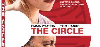 "Tom Hanks and Emma Watson's ""The Circle"" Gets DVD and Blu-ray Release Date"