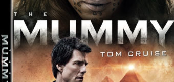 """Universal's Dark Universe """"The Mummy"""" Releases on Blu-ray & DVD September 12, 2017"""