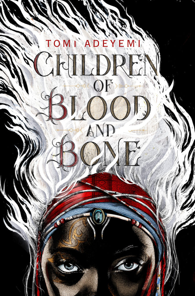 Tomi Adeyemi Children of Blood and Bone