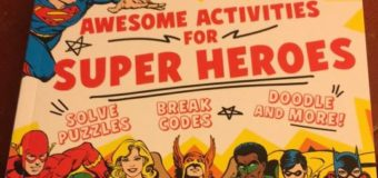 DC Comics: Awesome Activities For Super Heroes – Book Review