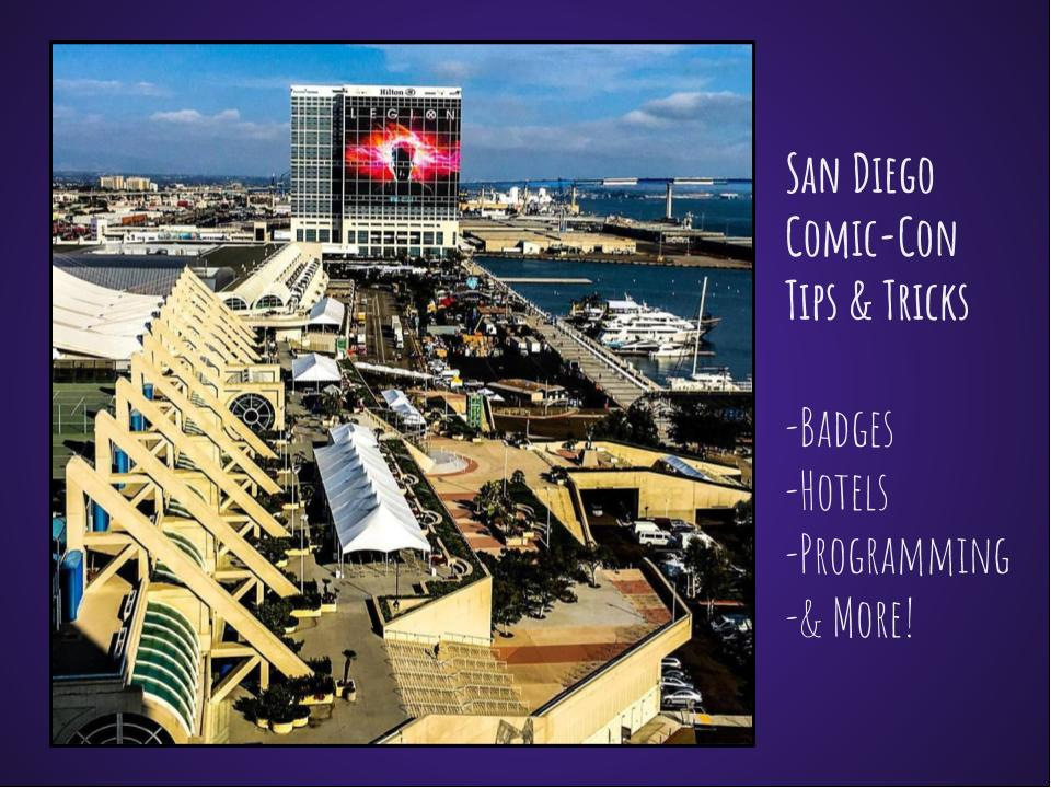 Attend SDCC Tips Hotels Badges Guests
