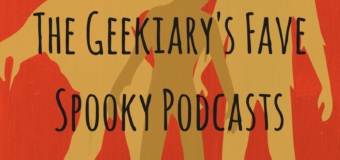 The Geekiary's Fave Spooky Podcasts for Halloween
