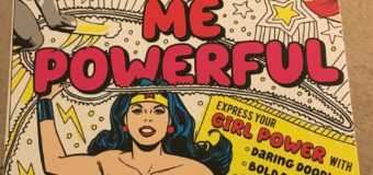 'DC Comics: Color Me Powerful' Is a Fun Way To Empower Little Kids