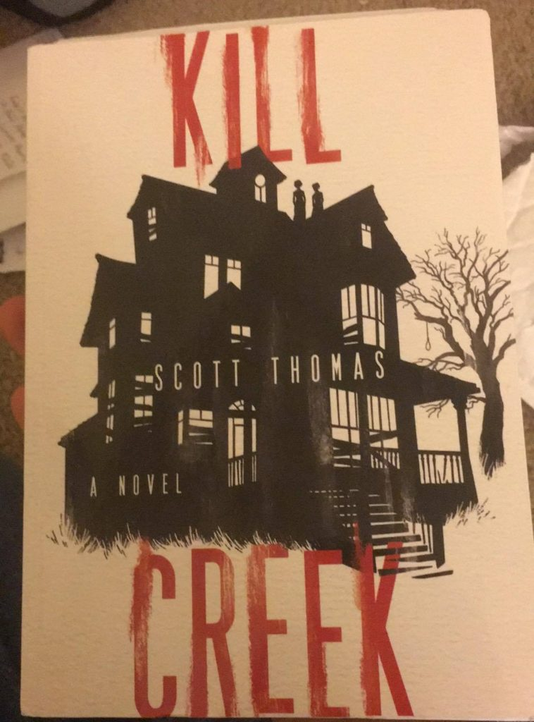 Kill Creek Scott Thomas book review Inshares