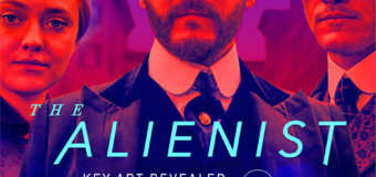 TNT Releases New Key Art and Trailer For Serial Crime Drama 'The Alienist'