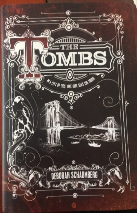 The Tombs Front cover Deborah Schaumberg