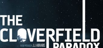 'The Cloverfield Paradox' Sets Pattern in SciFi Franchise
