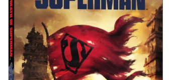 The Death of Superman Gets Official Trailer Along With Digital, Blu-ray, and DVD Release Dates