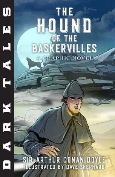Hound of the Baskervilles Dark Tales Graphic Novel review