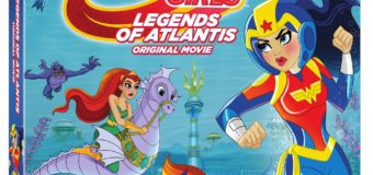DC Super Hero Girls: Legends of Atlantis – DVD Review
